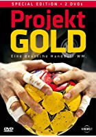 Projekt Gold - Eine deutsche Handball-WM
