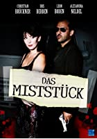 Das Mistst&uuml;ck