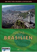 Discovery Channel - Atlas: Brasilien