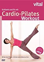 Schlank &amp; fit mit Cardio-Pilates - Das neue Pilates mit dem Extra Fatburner Kick