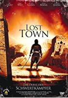 Lost Town - Das Duell der Schwertk&auml;mpfer