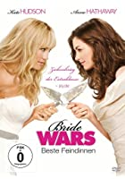 Bride Wars - Beste Feindinnen