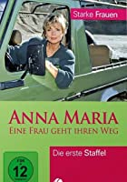Anna Maria - Eine Frau geht ihren Weg - Staffel 1