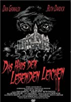 Das Haus der lebenden Leichen