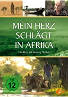 Mein Herz schl&auml;gt in Afrika