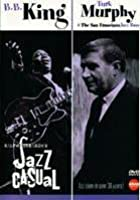 Jazz Casual 08 - B.B. King & Turk Murphy