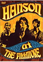Hanson - Live at the Filmore
