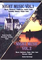 Night Music Vol.1+2: Mozart, Beethoven, Tschaikowski, Debussy, Chopin, ...