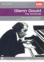 Glenn Gould - Classic Archive: The Alchemist
