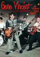 "Gene Vincent - At ""Town Hall Party"""