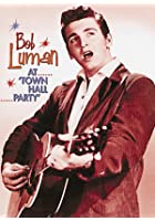 "Bob Luman - At ""Town Hall Party"""