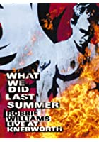 Robbie Williams - What We Did Last Summer