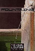 The Visual Lounge - Fountains