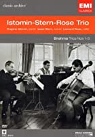 Istomin-Stern-Rose Trio - Johannes Brahms: Klaviertrio 1-3