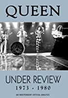 Queen - Under Review 1973 - 1980
