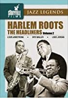Harlem Roots Vol. II - Headliners