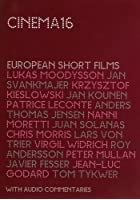Cinema 16 - European Short Films