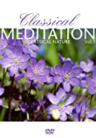 Various Artists - Classical Meditation: Vol. 1 - Nature