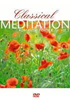 Various Artists - Classical Meditation: Vol. 3 - Romantic Corner