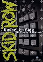 Skid Row - Under The Skin