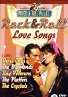 Rock & Roll - Love Songs