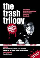Rod Gonzales - The Trash Trilogy