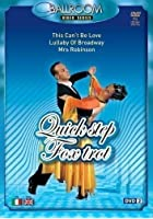 Ballroom - The Video Series: Quick step-Foxtrot
