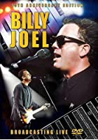 Billy Joel - Broadcasting Live