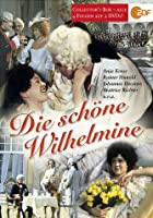 Die sch&ouml;ne Wilhelmine