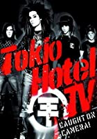 Tokio Hotel - Tokio Hotel TV: Caught on Camera