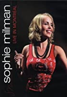 Sophie Milman - Live in Montreal