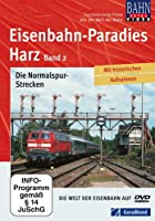 Eisenbahnparadies Harz - Die Normalspur-Strecken