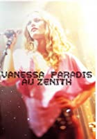 Vanessa Paradis - Live Au Zenit