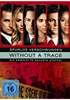 Spurlos verschwunden - Without a Trace - 6. Staffel