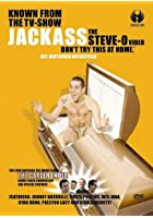 Jackass - The Steve-O-Video