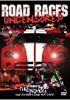 Road Races Uncensored