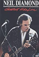 Neil Diamond's Greatest Hits - Live