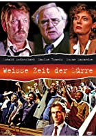 Wei&szlig;e Zeit der D&uuml;rre