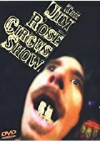 Jim Rose - The Jim Rose Circus Show