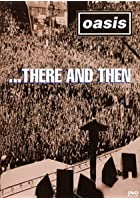 Oasis - There and Then