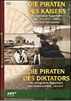 Die Piraten des Kaisers / Die Piraten des Diktators