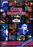 Latin Quarter - At Full House Rock Show