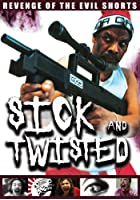 Sick and Twisted - Revenge of the Evil Shorts