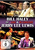 Bill Haley / Jerry Lee Lewis - Live &amp; In Concert