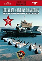 Leningrad Cowboys Go America / Leningrad Cowboys Meet Moses
