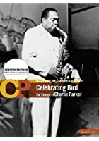 Charlie Parker - Celebrating Bird