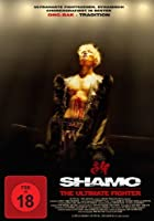 Shamo - The Ultimate Fighter