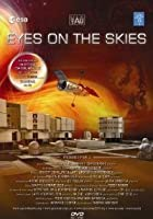 Eyes on the Skies - Der Blick durch das All