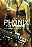 Phönix - The Warrior