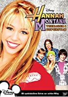Hannah Montana - Teenager & Superstar